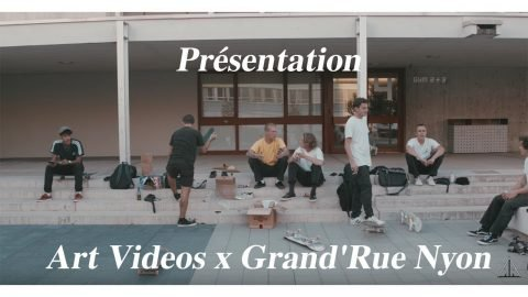 Art Videos x Grand'Rue Nyon - Art Videos