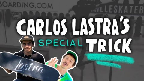 CARLOS LASTRAS SPECIAL TRICK CHALLENGE - Jonny Giger