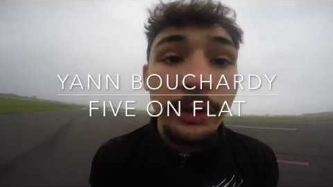 FIVE ON FLAT - Yann Bouchardy - T'ES CHAUD ? SKATE