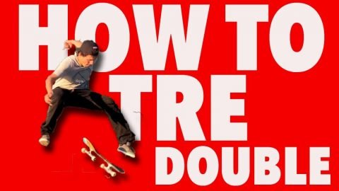 HOW TO TRE DOUBLE FLIP - Jonny Giger