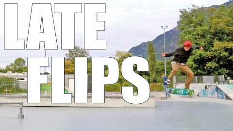 LATE FLIPS | REGULAR FAKIE SWITCH NOLLIE
