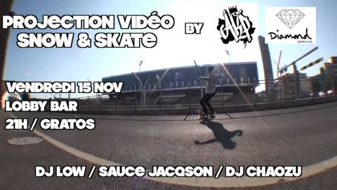 Trailer Soirée Projection SNOW & SKATE / AKP x Diamond @ Lobby Bar - L'Amicale des Planchistes