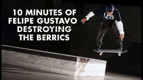 10 Minutes Of Felipe Gustavo Destroying The Berrics | The Berrics