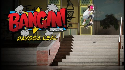11 YEAR OLD GIRL SKATEBOARD PHENOM RAYSSA LEAL | BANGIN! | The Berrics