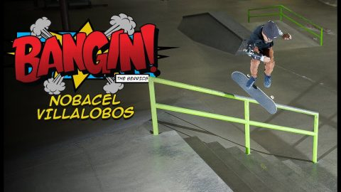 13-Year-Old Nobi Villalobos Is Insane! | BANGIN! | The Berrics
