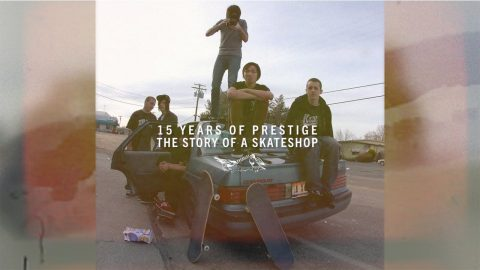15 YEARS OF PRESTIGE: The Story of a Skateshop - (FULL MOVIE) | ColinClarkFilms