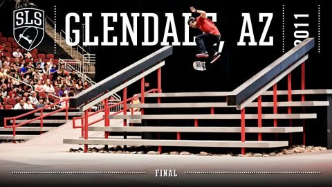 2011 SLS World Tour: Glendale, AZ | FINAL | Full Broadcast | SLS