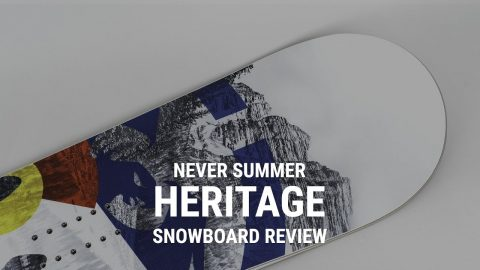 2019 Never Summer Heritage Snowboard Review- Tactics | Tactics Boardshop