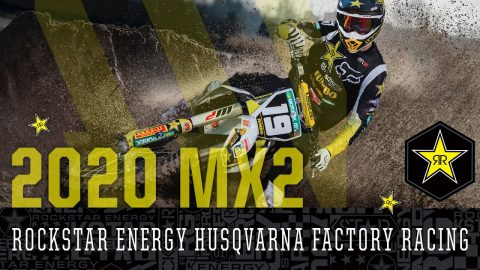 2020 MX 2 | Rockstar Energy Husqvarna Factory Racing | Rockstar Energy