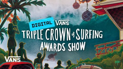 2020 Vans Digital Triple Crown of Surfing Awards Show | Triple Crown of Surfing | VANS | Vans