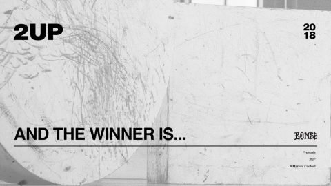 2UP | 2018 - And The Winner Is... - The Berrics