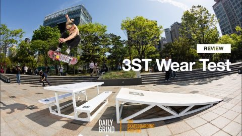 3ST Wear Test [Daily Grind Skateboard Magazine] [데일리그라인드 스케이트보드 매거진] - DAILY GRIND