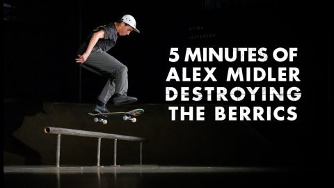 5 Minutes Of Alex Midler Destroying The Berrics | The Berrics