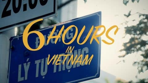 6 Hours in Vietnam - tomothehomeless