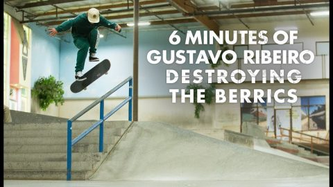 6 Minutes Of Gustavo Ribeiro Destroying The Berrics | The Berrics
