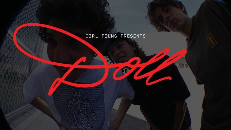 "Girl Skateboards ""Doll"" 