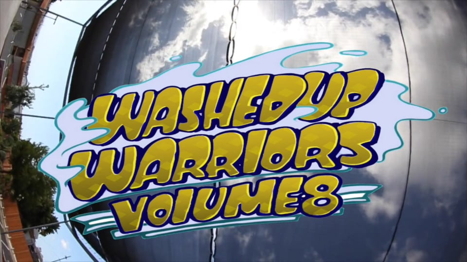 skateboard Theater presents: Washed Up Warriors Vol 8 | True Skateboard Mag
