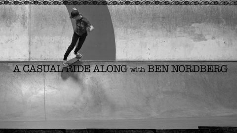 A Casual Ride Along with Ben Nordberg - The Berrics