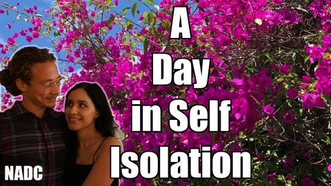 A Day in Self Isolation NADC | Neen Williams