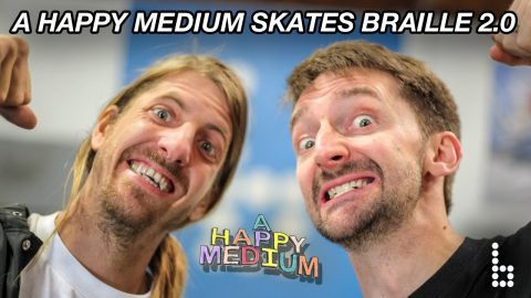 A Happy Medium Skates Braille 2.0 (EPISODE 2) | A Happy Medium Skateboarding