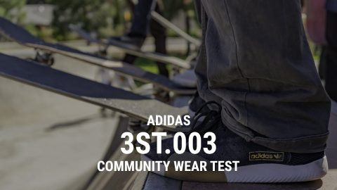 Adidas 3ST.003 Community Wear Test- Tactics | Tactics Boardshop