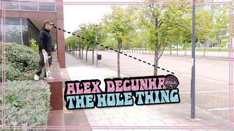 ALEX DECUNHA FULL PART: THE HOLE THING   | Krux Trucks | Krux Trucks