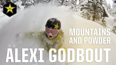 Alexi Godbout | Mountains and Powder | Rockstar Energy