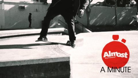 Almost A Minute EP 1 - Almost Skateboards