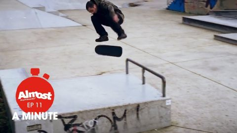 Almost A Minute EP 11 Fun afternoon sesh with Youness - Almost Skateboards
