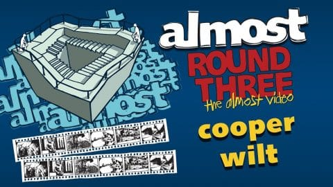 Almost Round 3 | Cooper Wilt - Almost Skateboards