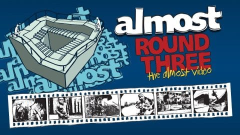 Almost Round 3 | Intro - Almost Skateboards