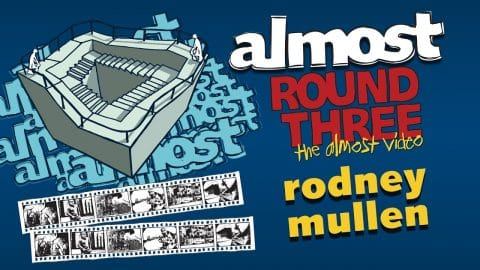 Almost Round 3 | Rodney Mullen - Almost Skateboards