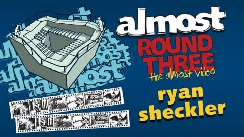 Almost Round 3 | Ryan Sheckler - Almost Skateboards