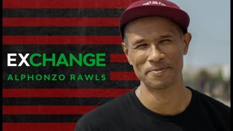 Alphonzo Rawls | 'ExChange' | The Berrics