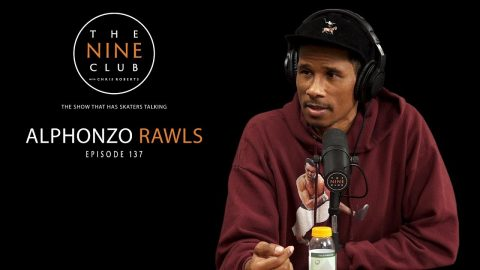Alphonzo Rawls | The Nine Club With Chris Roberts - Episode 137 | The Nine Club