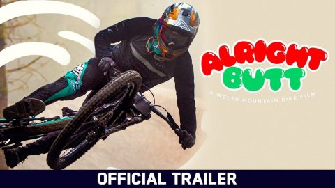 Alright Butt: A Welsh Mountain Bike Film - Official Trailer | Echoboom Sports