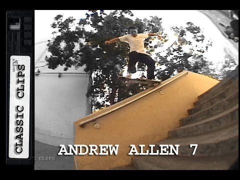 Andrew Allen Skateboarding Classic Clips #267 Part 7 - Skateintheday