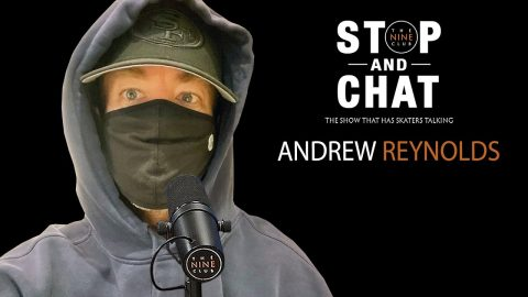 Andrew Reynolds - Stop And Chat | The Nine Club With Chris Roberts | The Nine Club