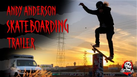 "Andy Anderson - ""Pro Video Part"" Trailer 