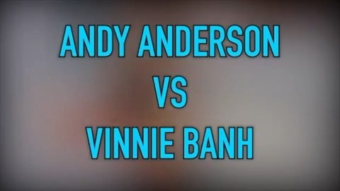 ANDY ANDERSON VS VINNIE BANH : FULL PARK GAME OF SKATE | Vinh Banh