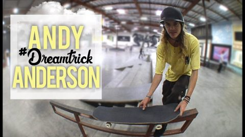 Andy Anderson's Mind-Blowing Trick | #DreamTrick - Part 2 | The Berrics