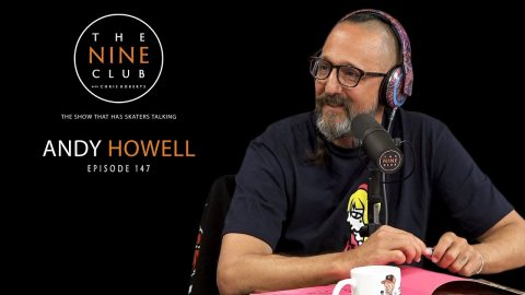 Andy Howell | The Nine Club With Chris Roberts - Episode 147 | The Nine Club