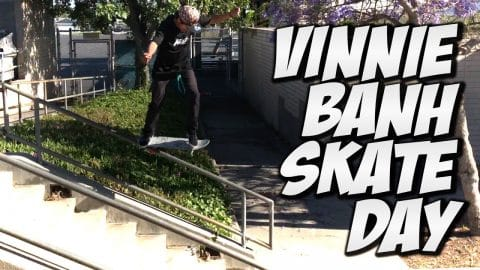 ANOTHER AWESOME DAY WITH VINNIE BANH - A DAY WITH NKA - - Nka Vids Skateboarding