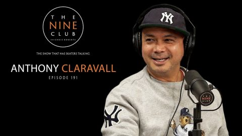 Anthony Claravall | The Nine Club With Chris Roberts - Episode 191 | The Nine Club