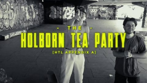 APPENDIX A: The Holborn Tea Party - HOLD TIGHT LONDON