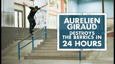 Aurelian Giraud Destroys The Berrics In 24 Hours | The Berrics
