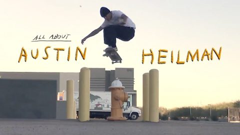 "Austin Heilman's Part from ""Blue's World/Slo Mo/All About Austin"" 