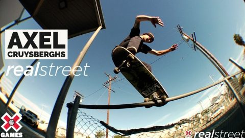 Axel Cruysberghs: REAL STREET 2021   World of X Games   X Games