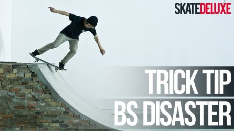 Backside Disaster | Skateboard Trick Tip | Français/French | skatedeluxe - skatedeluxe