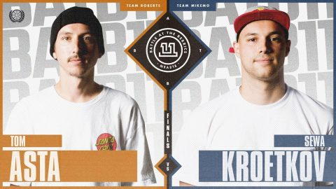 BATB 11 | 3rd Place Battle: Tom Asta vs. Sewa Kroetkov | The Berrics